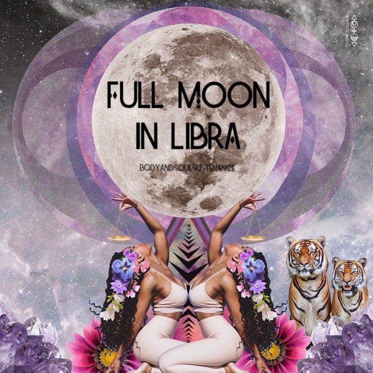 Full Moon in Libra – March 20, 2019 | Body & Soul Sustenance
